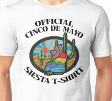 "Cinco de Mayo ""Official Cinco de Mayo Siesta T-Shirt"" Unisex T-Shirt"