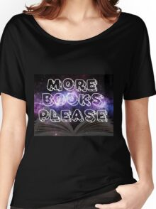 More Books Please! Women's Relaxed Fit T-Shirt