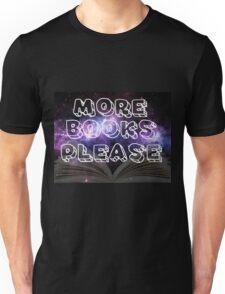 More Books Please! Unisex T-Shirt
