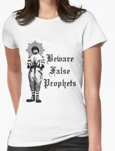 Beware False Prophets Womens Fitted T-Shirt