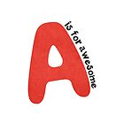 A is for awesome by Georg Varney