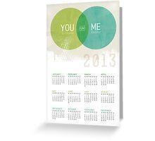 U & I = Fun |  2013 Calendar Greeting Card