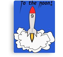 To The Moon! Canvas Print