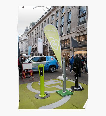 Several different Electric car charging points on show in Regent Street London Poster