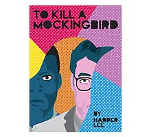 To Kill A Mockingbird PopArt Photographic Print