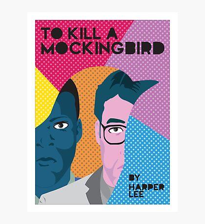 To Kill A Mockingbird PopArt Photographic Print
