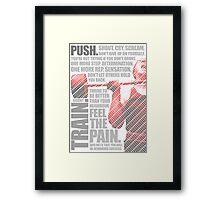 Train and Discipline Framed Print