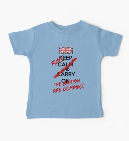 The British Are Coming! (black text) Baby Tee