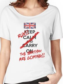 The British Are Coming! (black text) Women's Relaxed Fit T-Shirt