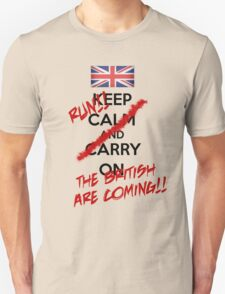 The British Are Coming! (black text) Unisex T-Shirt