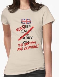 The British Are Coming! (black text) Womens Fitted T-Shirt