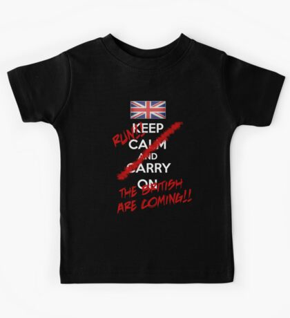The British Are Coming! (white text) Kids Tee