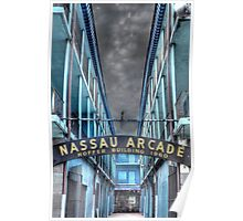 Nassau Arcade on Bay Street in Nassau, The Bahamas Poster