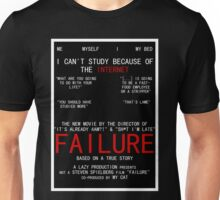 Failure Unisex T-Shirt