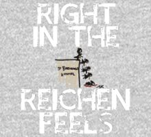 Right in the Reichenfeels!-WHITE by ShubhangiK