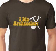 I Dig Archaeology Unisex T-Shirt