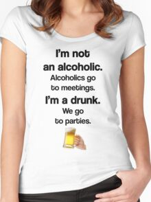 I'm A Drunk - We Party Women's Fitted Scoop T-Shirt