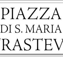 Piazza Santa Maria in Trastevere, Rome Street Sign, Italy Sticker