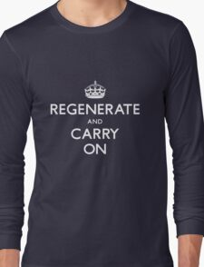 Regenerate and Carry On Long Sleeve T-Shirt