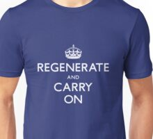 Regenerate and Carry On Unisex T-Shirt