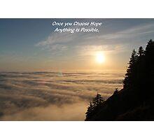 choose hope Photographic Print