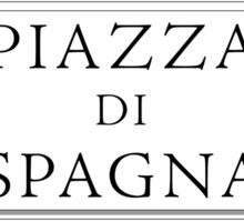 Piazza di Spagna, Rome Street Sign, Italy Sticker