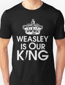 Weasley is our king - White Unisex T-Shirt