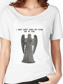 I just can't take my eyes off you.. Women's Relaxed Fit T-Shirt