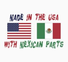 Made In America With Mexican Parts Kids Tee