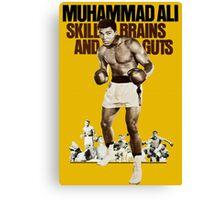 Muhammad Ali skill, brains and guts Canvas Print
