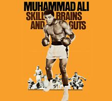 Muhammad Ali skill, brains and guts Unisex T-Shirt