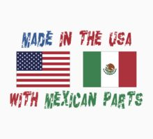 American Made With Mexican Parts One Piece - Short Sleeve