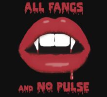 All Fangs & No Pulse by sandnotoil