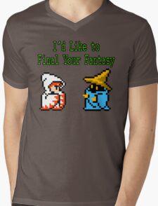 I'd Like to Final Your Fantasy Mens V-Neck T-Shirt