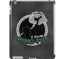 I Know Kung-Fu iPad Case/Skin