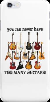 Too Many Guitars! by bradyarnold