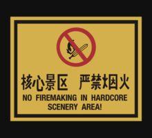 No Firemaking in Hardcore Scenery, China Kids Tee