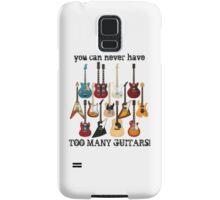 Too Many Guitars! Samsung Galaxy Case/Skin