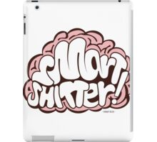 Smart Shitter iPad Case/Skin