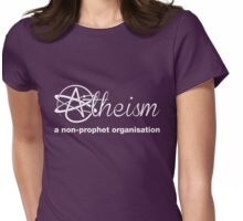 Atheism Saying, Non-Prophet Organisation Womens Fitted T-Shirt