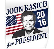 John Kasich for president 2016 Poster