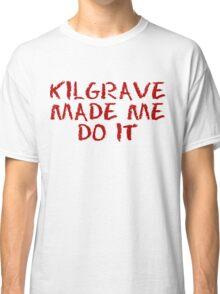 kilgrave made me do it Classic T-Shirt
