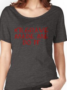 kilgrave made me do it Women's Relaxed Fit T-Shirt