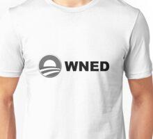 Obama owned - obama owns, obamowned Unisex T-Shirt