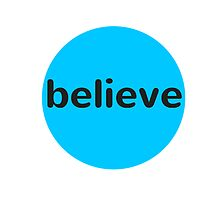 Believe by IdeasForArtists