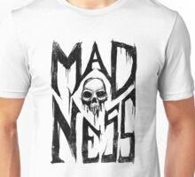 Madness - Cool Handlettering Skull design Unisex T-Shirt