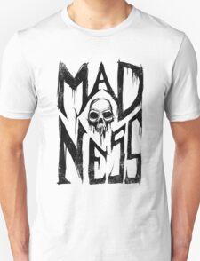 Madness - Cool Handlettering Skull design T-Shirt