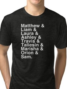 The Cast of Critical Role - Helvetica List (Inverted) Tri-blend T-Shirt