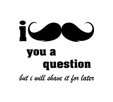 I mustache you a question internet meme by nadil
