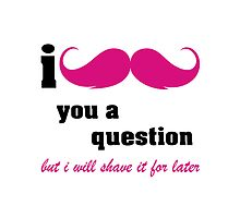 I mustache you a question in pink by nadil